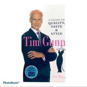 Tim Gunn A Guide to Quality, Taste & Style Book